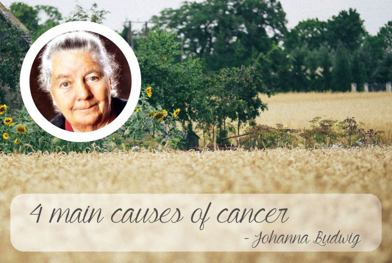Dr Johanna Budwig, causes cancer